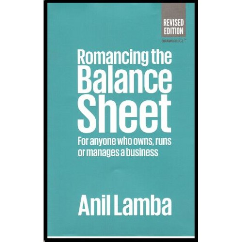 Drawbridge Publication's Romancing The Balance Sheet by Dr. Anil Lamba