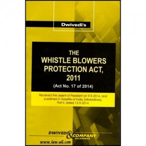 Dwivedi's Whistle Blowers Protection Act, 2011