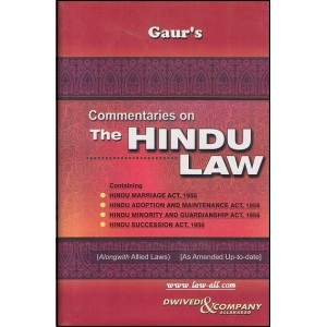 Dwivedi & Company's Commentaries on The Hindu Law by Ajai Gaur
