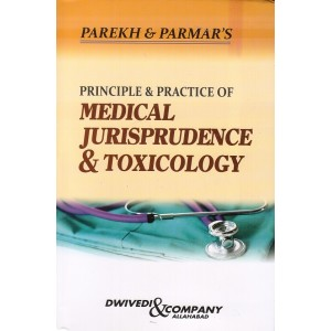 Parekh & Parmar's Principle & Practice of Medical Jurisprudence & Toicology | Dwivedi & Company Allahabad