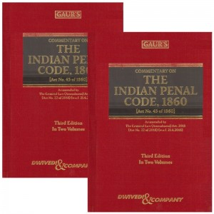 Gaur's Commentary on The Indian Penal Code, 1860 [IPC in 2 HB Volumes] by Dr. S. K. Awasthi, A. P. Sarkar | Dwivedi & Company
