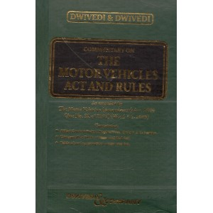 Dwivedi & Company's Commentary on The Motor Vehicles Act and Rules [HB]