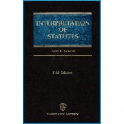 Eastern Book Company's Interpretation of Statutes [HB] For B.S.L & L.L.B by Vepa P. Sarathi