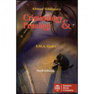 Eastern Book Company's Criminology & Penology by S.M.A Qadri & Ahmad Siddique