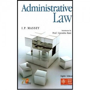 Eastern Book Company's [EBCs] Administrative Law For B.S.L & L.L.B by I. P. Massey