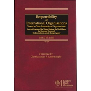 Eastern Book Company's Responsibilities of International Organisations [HB] For B. S. L by Bimal N. Patel