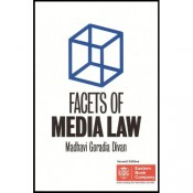 Eastern Book Company's Facets of Media Law by Madhavi Goradia Divan [Hardbound Edition]