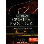 Eastern Book Company's Criminal Procedure (Cr.P.C) by R. V. Kelkar &  K. N. Chandrasekharan Pillai