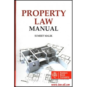 Eastern Book Company's Property Law Manual by Sumeet Malik