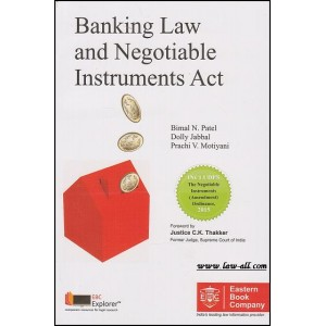 Eastern Book Company [EBC's] Banking Law and Negotiable Instruments Act by Bimal N. Patel, Dolly Jabbal & Prachi V. Motiyani