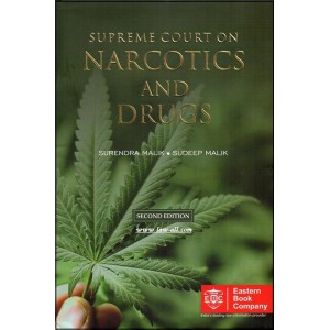 Eastern Book Company's Supreme Court on Narcotics and Drugs [HB] by Surendra Malik, Sudeep Malik