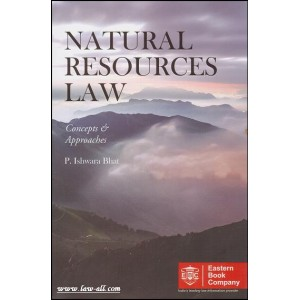Eastern Book Company's Natural Resources Law [HB] by P. Ishwara Bhat