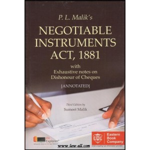 Eastern Book Company's Negotiable Instruments Act, 1881 with Exhaustive notes on Dishonour of Cheques by Sumeet Malik
