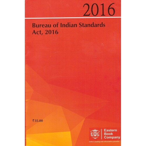 Eastern Book Company's Bare Act on Bureau of Indian Standards Act, 2016