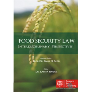 Eastern Book Company's Food Security Law Interdisciplinary Perspectives by Dr. Ranita Nagar