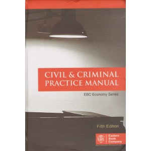 EBC's Civil & Criminal Practice Manual [EBC Economy Series - HB Pocket]
