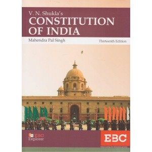 EBC's Constitution of India by V. N. Shukla, Mahendra Pal Singh