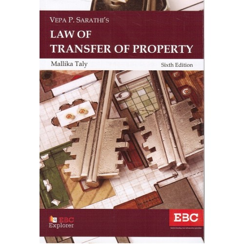 Eastern Book Company's Law of Transfer of Property by Vepa P. Sarathi, Mallika Taly