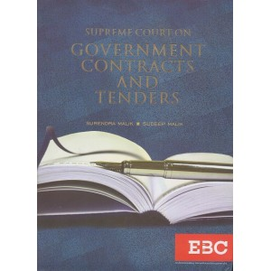 EBC's Supreme Court on Government Contracts and Tenders [HB] by Surendra Malik and Sudeep Malik | Eastern Book Company
