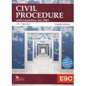 EBC's Civil Procedure with Limitation Act, 1963 (CPC) by C. K. Takwani