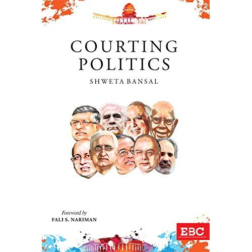 Eastern Book Company's Courting Politics by Shweta Bansal [HB]