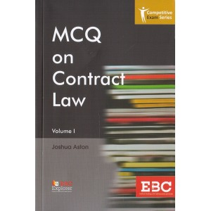 EBC's MCQ on Contract Law I by Joshua Aston |Competitive Exam Series [Edn. 2020]