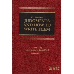 EBC's Judgments and How to Write Them [HB] by S. D. Singh