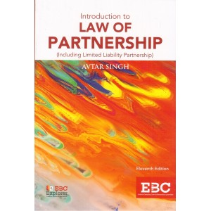 Avtar Singh's Introduction to Law of Partnership (Including Limited Liability Partnership) by Eastern Book Company
