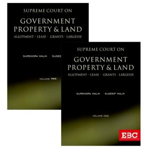 EBC's Supreme Court on Government Property & Land by Surendra Malik & Sudeep Malik [2 HB Volumes]
