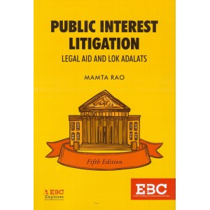 EBC's Public Interest Litigation (PIL) : Legal Aid & Lok Adalats by Mamta Rao