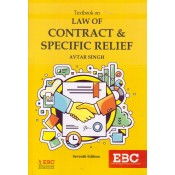 Eastern Book Company's Textbook On Law Of Contract and Specific Relief for BSL & LL.B by Avtar Singh