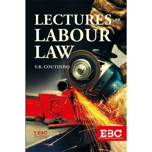 EBC's Lectures on Labour Law by V. B. Coutinho