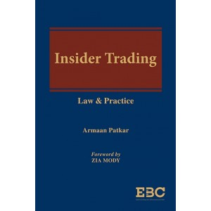 EBC's Insider Trading Law & Practice [HB] by Armaan Patkar