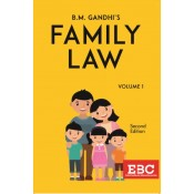 B. M Gandhi's Family Law Volume 1 by Eastern Book Company [EBS]