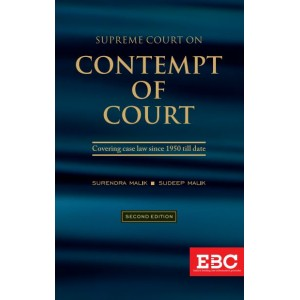 EBC's Supreme Court on Contempt of Court [HB] by Surendra Malik & Sudeep Malik