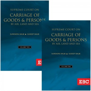 EBC's Supreme Court on Carriage of Goods & Persons by Air, Land and Sea by Surendra Malik, Sudeep Malik [2 HB Volumes]