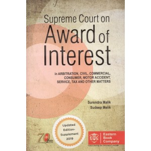 EBC's Supreme Court on Award of Interest [HB] by Surendra Malik, Sudeep Malik