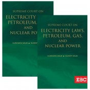 EBC's Supreme Court on Electricity Laws, Petroleum Gas, and Nuclear Power by Surendra Malik, Sudeep Malik [2 HB Volumes]