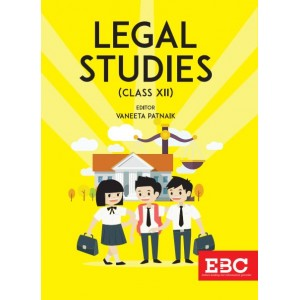 EBC's Legal Studies (Class XII) by Vaneeta Patnaik