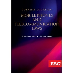 EBC's Supreme Court on Mobile Phones and Telecommunication Laws [HB] by Surendra Malik, Sudeep Malik