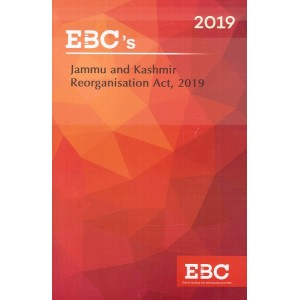 EBC's Jammu and Kashmir Reorganisation Act, 2019 | Eastern Book Company