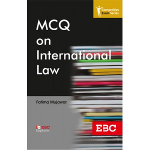 EBC's MCQ On International Law by Fatima Mujawar | Competitive Exam Series [Edn. 2020]
