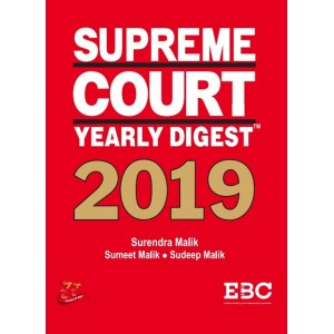 EBC's Supreme Court Yearly Digest 2019 [HB] by Surendra Malik, Sumeet Malik, Sudeep Malik