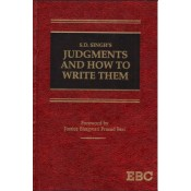 EBC's Judgments and How to Write Them [PB] by S. D. Singh | Judgement Writing for JMFC Exam