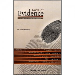 Eastern Law House's Law Of Evidence For B.S.L & L.L.B by Dr. Asis Mallick