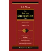 The Indian Succession Act [HB] by B. B. Mitra & Sukumar Ray, Eastern Law House