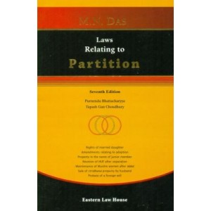 Laws relating to Partition [HB] by M. N. Das, Eastern Law House