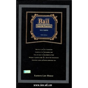 M. R. Mallick's Bail - Law & Practice by Eastern Law House, Kolkata