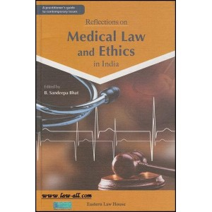 Eastern Law House's Reflections on Medical Law and Ethics in India [HB] by B. Sandeepa Bhat