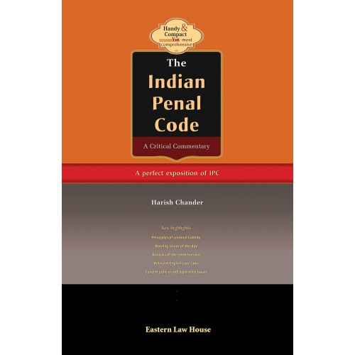 Eastern Law House's The Indian Penal Code A Critical Commentary by Harish Chander [HB]